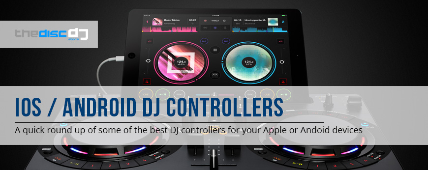 iOS / Android DJ Controllers
