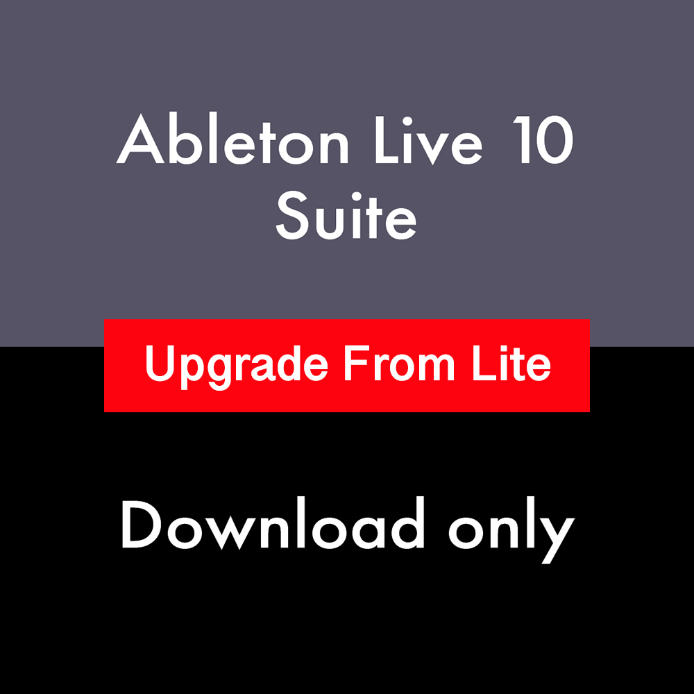 Ableton Live 10 Suite Upgrade From Lite (Download)